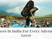 6 PLACES IN INDIA FOR ADVENTURE