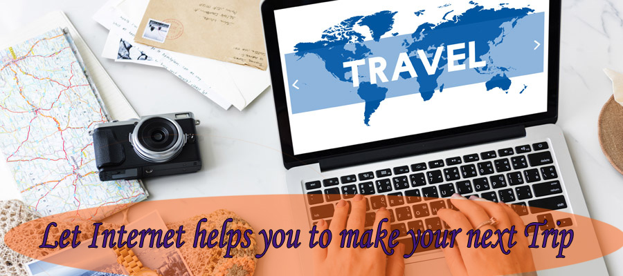 Let Internet Help You Spend Less Money While Planning Your Next Trip