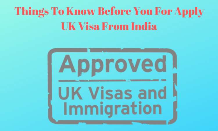 Apply UK Visa From India